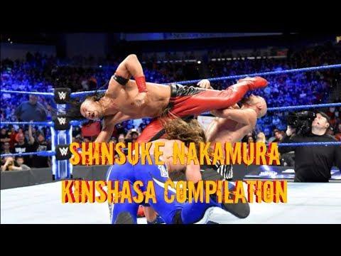 Shinsuke Nakamura Kinshasa Compilation