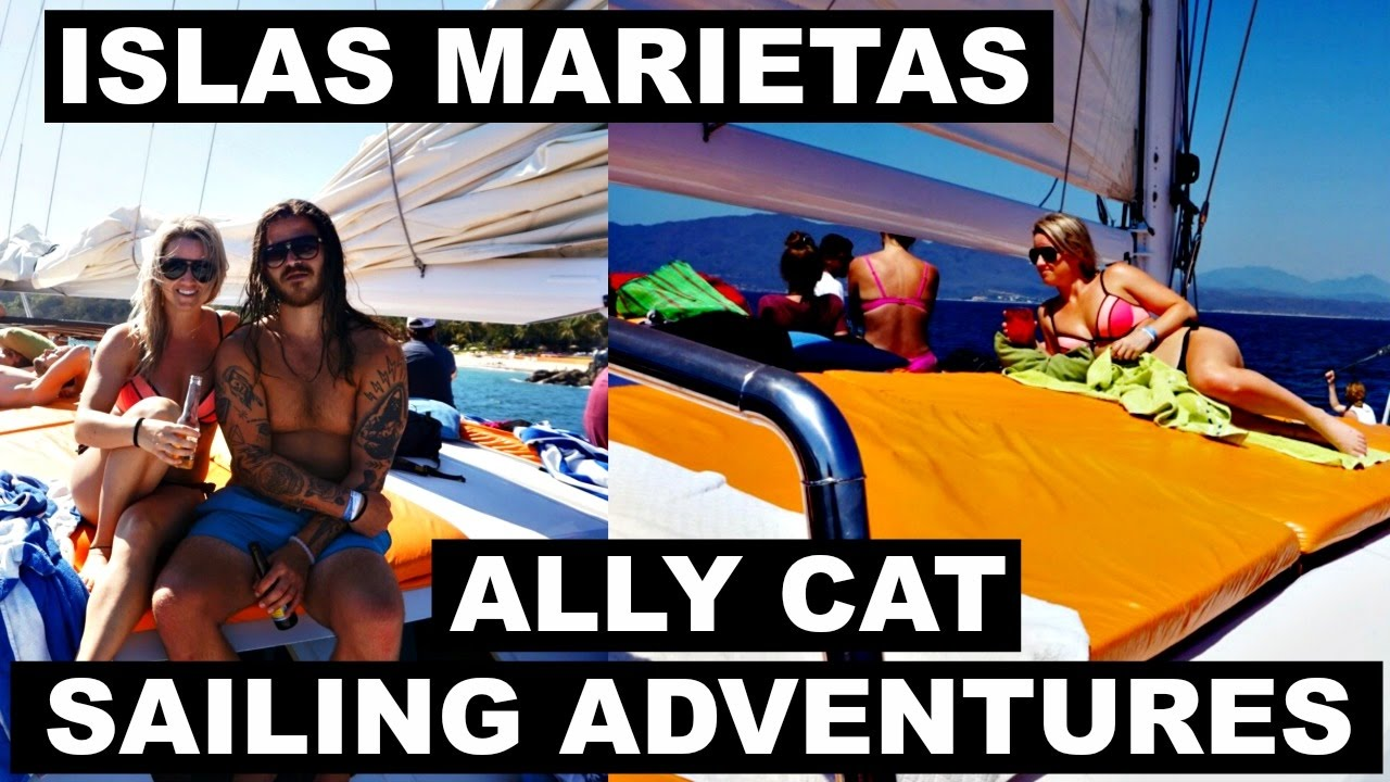 Las Marietas Islands | Ally Cat Sailing Adventures in SAYULITA MEXICO Ep. 6