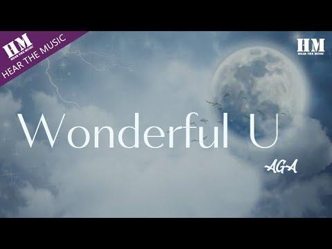AGA-Wonderful U 『Wonderful』【動態歌詞Lyrics】