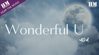 Download lagu AGA-Wonderful U 『Wonderful』【動態歌詞Lyrics】