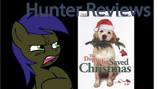 Hunter Reviews: The Dog Who Saved Christmas