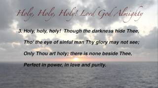 Holy, Holy, Holy! Lord God Almighty (Baptist Hymnal #2)