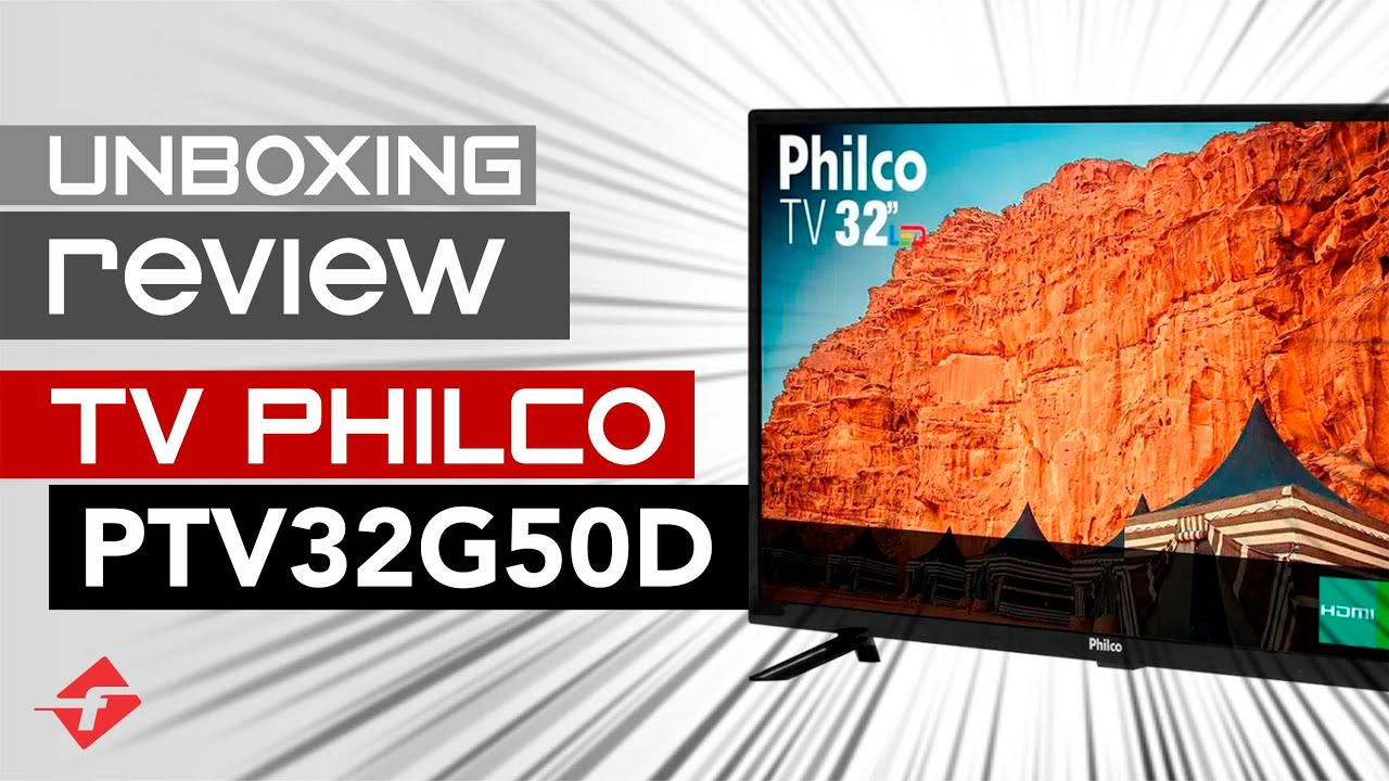 Unboxing e review TV LED Philco 32 PTV32G50D Boa e Barata