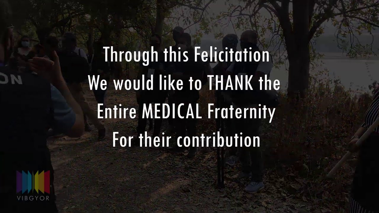 A Felicitation to Medical Fraternity