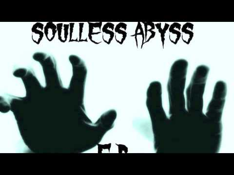 SOULLESS ABYSS - The Omen