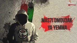 Torino Palermo Catania : Mas7i Dmou3ak Ya Yemma - Album Virage El Habla 2013