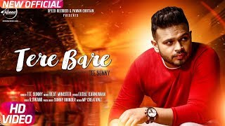 Tere Bare | Tee Sunny | New Latest Punjabi Song 2017 | Speed Records