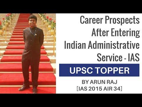 [IAS 2015 AIR 34] Career Prospects After Entering IAS By Arun Raj