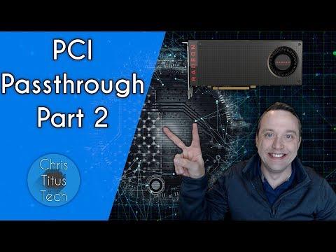 PCI Passthrough | Virtual Machine Setup | Part 2