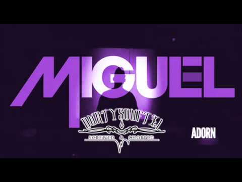 Miguel - Adorn (Chopped & Screwed By DurtySoufTx1) + Free DL
