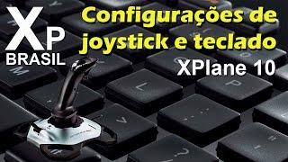 X Plane 10 - Configurações de joystick e teclado
