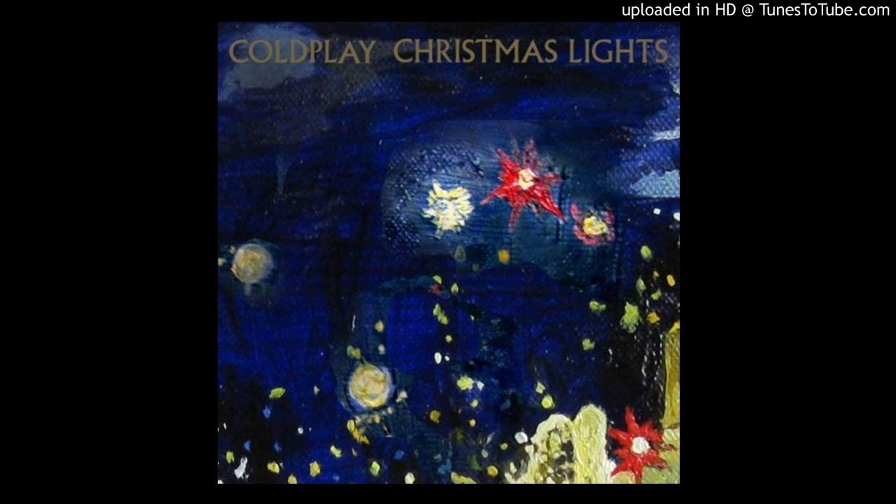 Coldplay Christmas Lights Instrumental Official Youtube