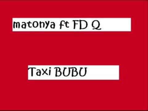 Matonya Ft Fid Q - TAXI BUBU (bongoflava 08)