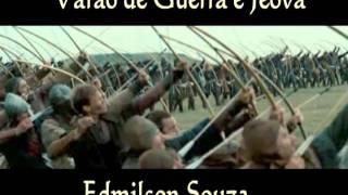 Gambar cover Edmilson Souza  Varão de Guerra e jeova novo clip