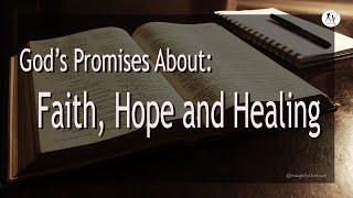 20 Bible Verses About God's Promises - Faith, Hope & Healing | Heal Us From Coronavirus