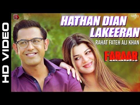 Ustad Rahat Fateh Ali Khan - Hathan Dian Lakeeran Ft. Gippy Grewal, Kainaat Arora - Punjabi Songs