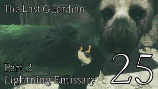 The Last Guardian: Ep.25 - Lightning Emissary - Part 2 : Road to Platinum