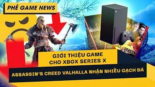 Phê Game News #76: Xbox Giới Thiệu Hàng Loạt Tựa Game Cho Hệ Máy Mới Series X