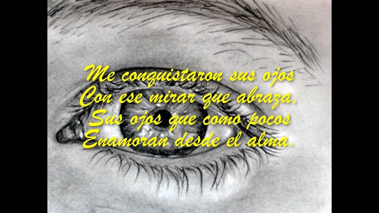 Poema De Amor La Magia De Su Mirada Youtube