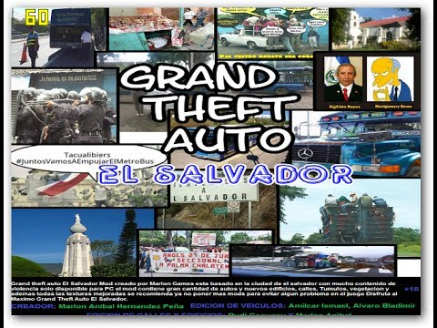 Grand Theft Auto El Salvador [Gameplay]
