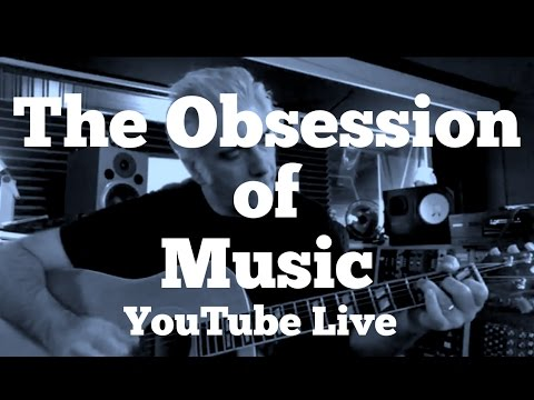 The Obsession of Music