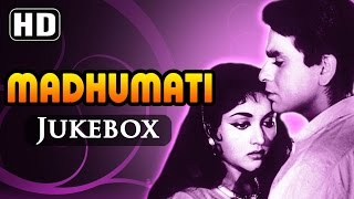 All Songs Of Madhumati {HD} - Dilip Kumar - Vyjayanthimala - Pran - Old Hindi Songs