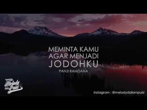 Melody Dalam Puisi - Meminta Kamu Agar Menjadi Jodohku - Panji Ramdana - 2018 HD