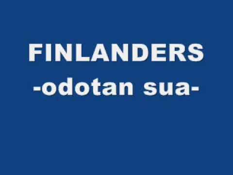 Finlanders - Odotan sua