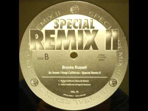 Brooke Russell - Hotel California (Special Remix)