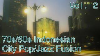 70s/80s Indonesian City Pop/Jazz Fusion (Pop Kreatif/Pop Urban) (Vol. 2)