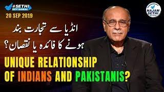 Sethi Sey Sawal   20 September 2019   Najam Sethi on Indo-Pak Trade \u0026 Relations