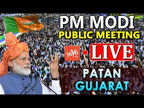 MODI LIVE   PM Modi addresses Public Meeting at Patan, Gujarat   BJP LIVE   YOYO TV LIVE