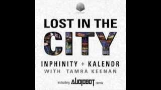 Inphinity & Kalendr feat Tamra Keenan - Lost In The City (Original Mix)