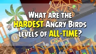 Rivisting some of the Hardest Angry Birds Levels of ALL TIME | Share Yours