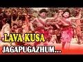 Jagapugazhum... | Lava Kusa | Tamil Movie Song