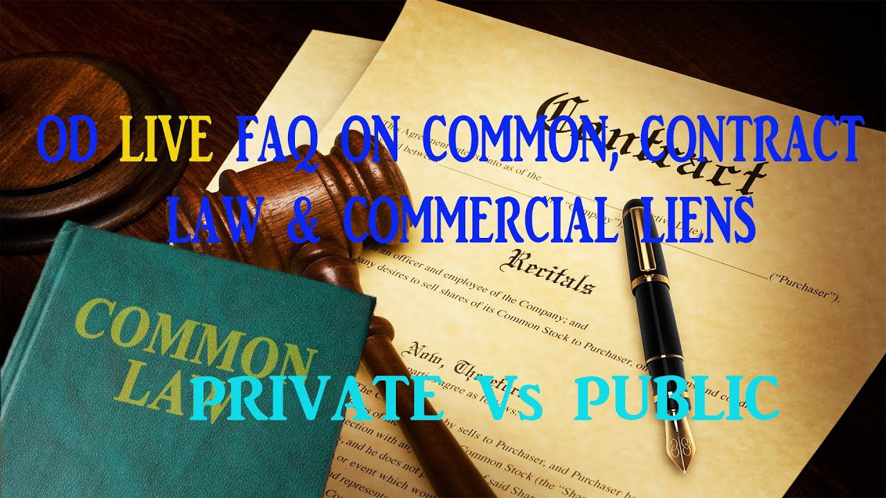 """Common law FAQ: Commercial Liens """"Live"""""""