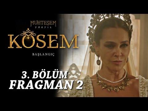Muhteşem Yüzyıl Kösem 3. Bölüm - Fragman 2