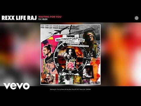 Rexx Life Raj - Waiting for You (Audio) ft. Russ