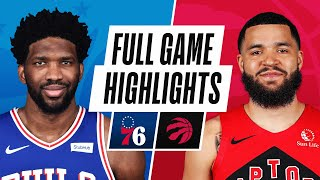 76ERS at RAPTORS | FULL GAME HIGHLIGHTS | February 21, 2021