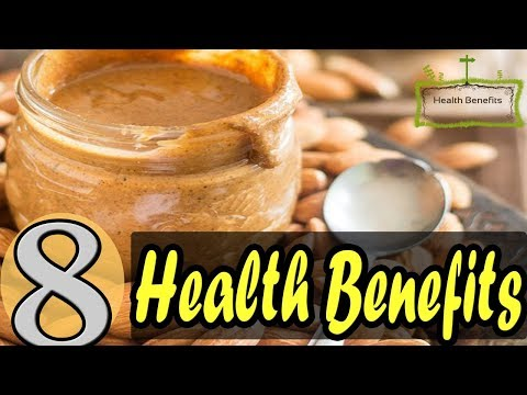 Health Benefits of Almond Butter | Almonds Nutrition benefits| Benefits of Almond Butter | Almond