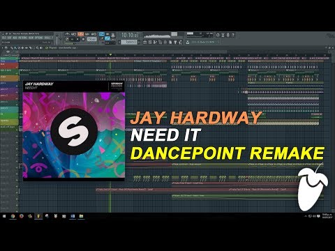 Jay Hardway - Need It (Original Mix) (FL Studio Remake + FLP)
