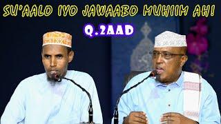 Su'aalo Iyo Jawaabo Muhiim Ah! || Q.2aad