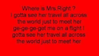 Mrs Right - Mindless Behavior Ft. Diggy (On Screen Lyrics)