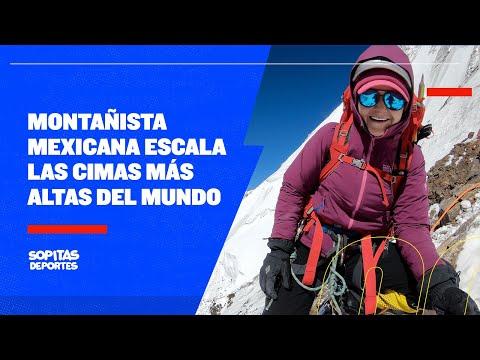 En YouTube: Montañista mexicana escala las cimas más altas del mundo y gana un Récord Guinness