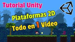 Tutorial COMPLETO Unity 2D desde Cero  2021