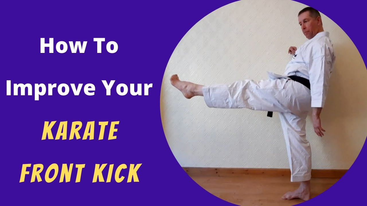 How To Improve Your Karate Front Kick