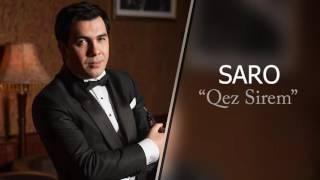 Saro - Qez Sirem / Սարո - Քեզ սիրեմ