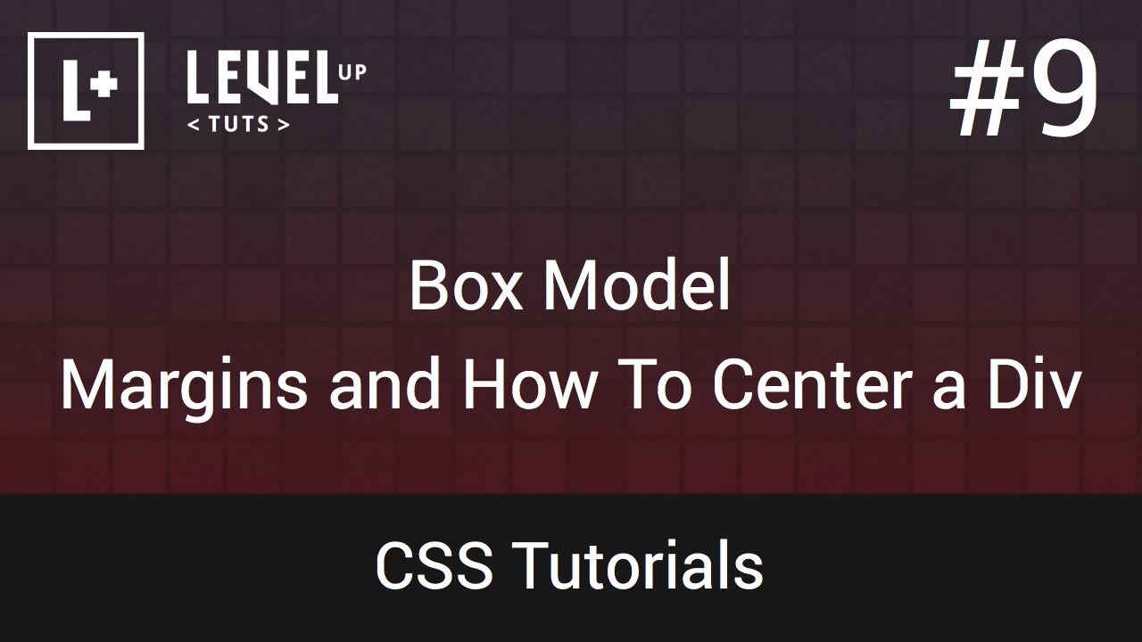Css tutorials 9 box model margins and how to center a div youtube - Div and css ...