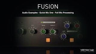 SSL Fusion - Quick Mix 1 - Full Mix Processing