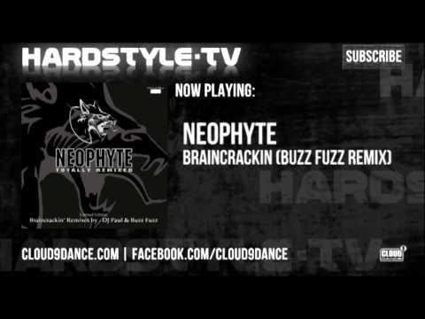 Neophyte - Braincrackin (Buzz Fuzz Remix)
